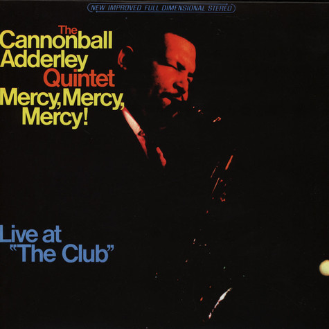 Cannonball Adderley - Mercy Mercy Mercy: Live At The Club