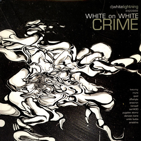 White Lightning - White On White Crime