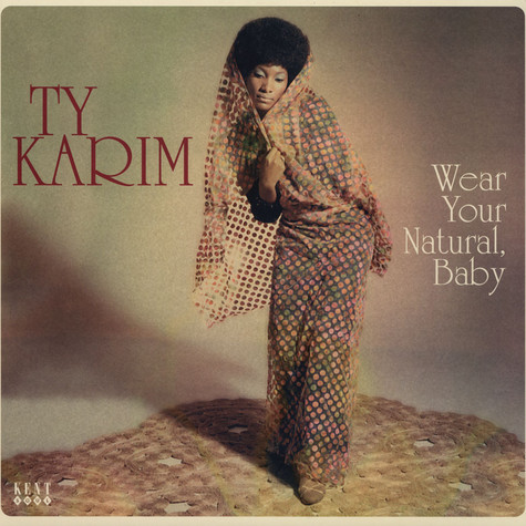 Ty Karim - Wear Your Natural, Baby