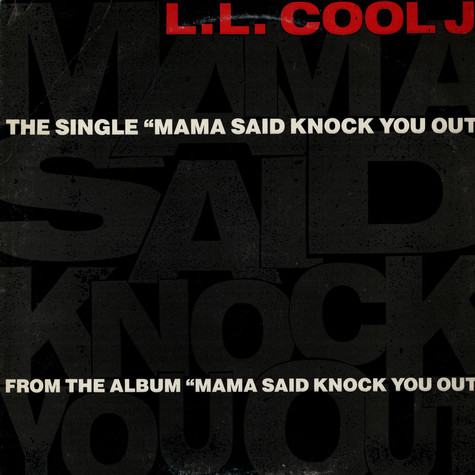 LL Cool J - Mama Said Knock You Out