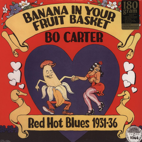 Bo Carter - Banana In Your Fruit Basket - Red Hot Blues 1931 - 1936