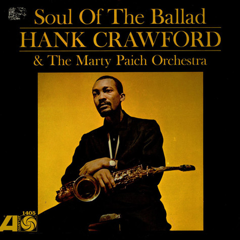 Hank CrawfordMarty Paich Orchestra - Soul Of The Ballad