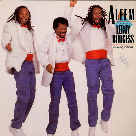 Aleem Featuring Leroy Burgess - Casually Formal