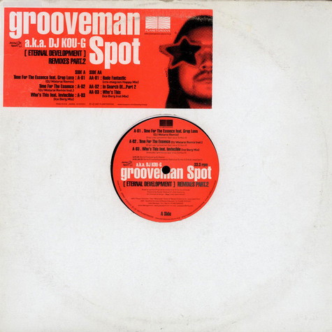 Grooveman Spot - Eternal Development Remixes Part.2