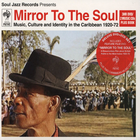 V.A. - Mirror To The Soul: Music, Culture And Identity In The Carribbean 1920-72 Deluxe Edition