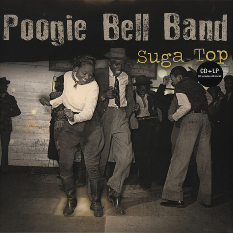 Poogie Bell Band - Suga Top