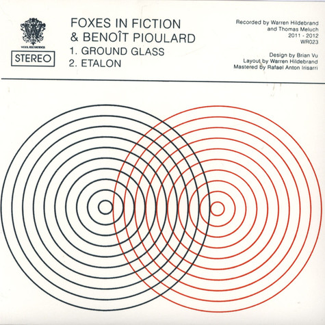 Foxes In Fiction + Benoît Pioulard - Ground Glass