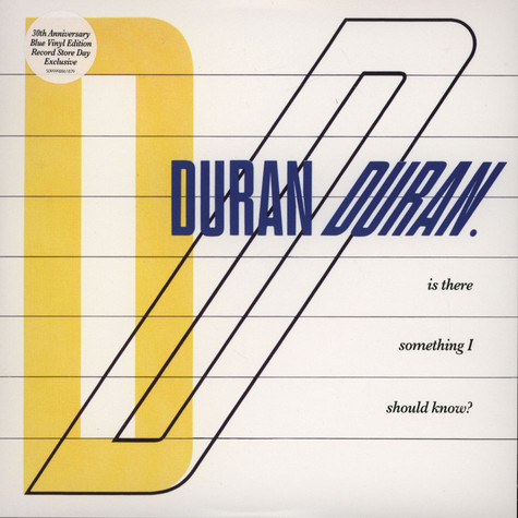 Duran Duran - Is There Something...? / Faith In This Colour