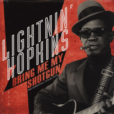 Lightnin Hopkins - Bring Me My Shotgun - The Essential Collection