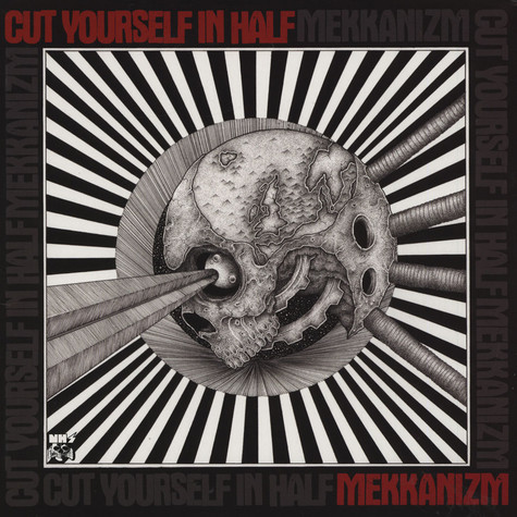 Cut Yourself In Half - Mekkanizm