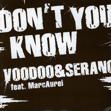 VooDoo & Serano - Don't You Know