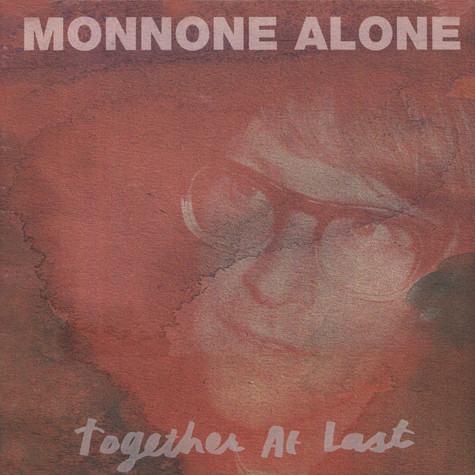 Mark Monnone - Together At Last