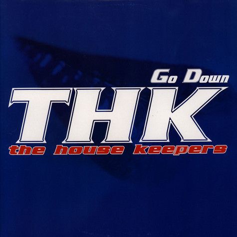 House Keepers, The - Go Down