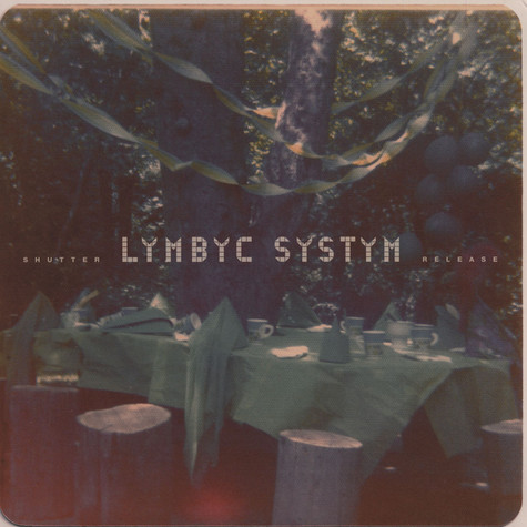 Lymbyc System - Shutter Release