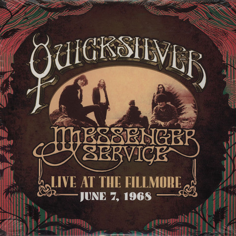 Quicksilver Messenger Service - Live At The Fillmore - June 7, 1968