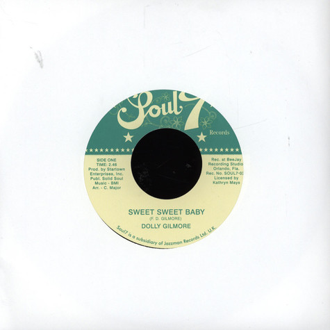 Dolly Gilmore - Sweet Sweet Baby / Dont You Know You