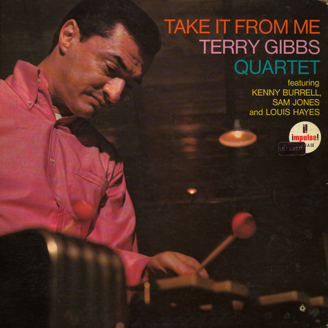 Terry Gibbs Quartet - Take It From Me