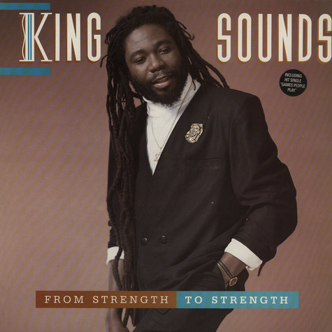 King Sounds - From Strength To Strength