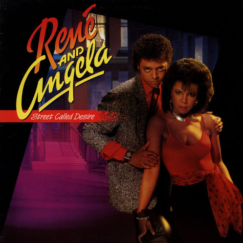 Rene & Angela - Street Called Desire