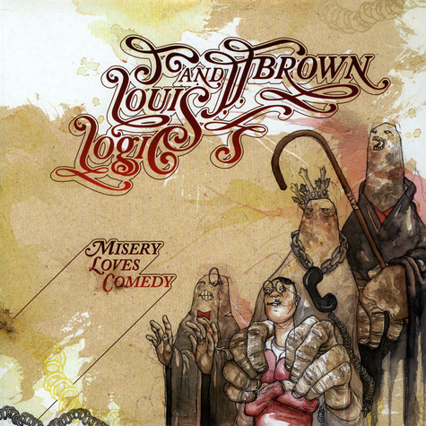 Louis Logic & J.J. Brown - Misery Loves Comedy