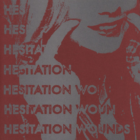 Hesitation Wounds - Hesitation Wounds