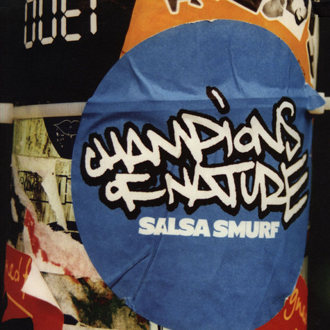 Champions Of Nature - Salsa Smurf