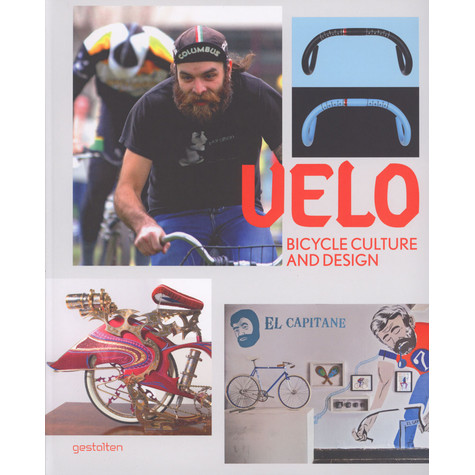 R. Klanten, S. Ehmann - Velo: Bicycle Culture and Design