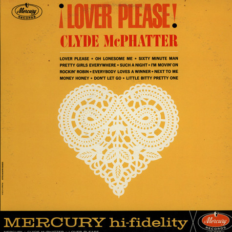 Clyde McPhatter - Lover Please!