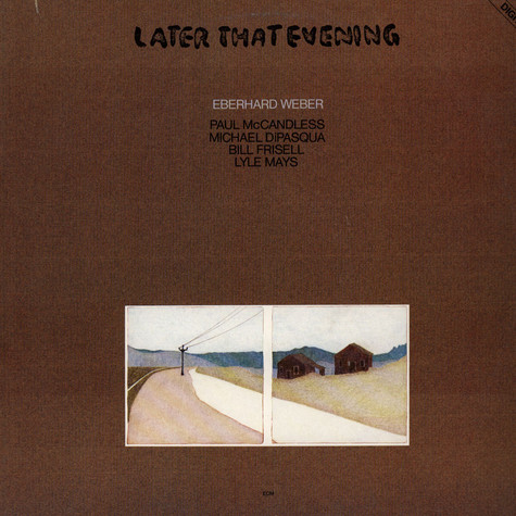 Eberhard Weber - Later That Evening