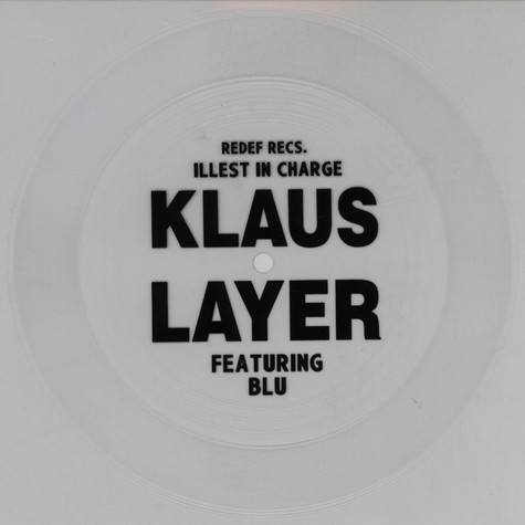 Klaus Layer - Illest In Charge Feat. Blu Clear Edition