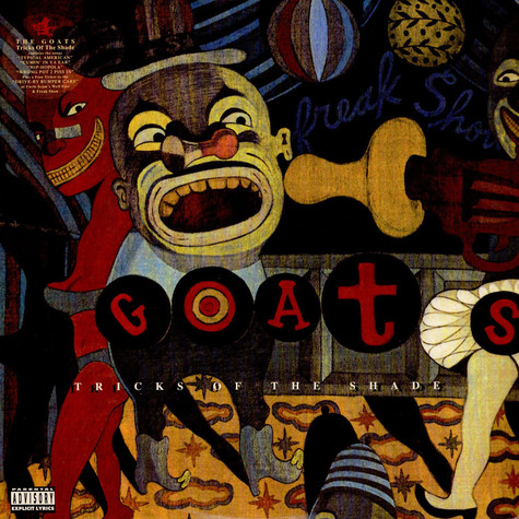 Goats, The - Tricks Of The Shade