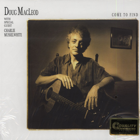 Doug MacLeod - Come To Find 200g Vinyl Edition