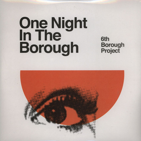 6th Borough Project - One Night In The Borough