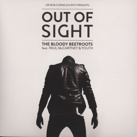 Bloody Beetroots - Out Of Sight feat. Paul Mccartney & Youth