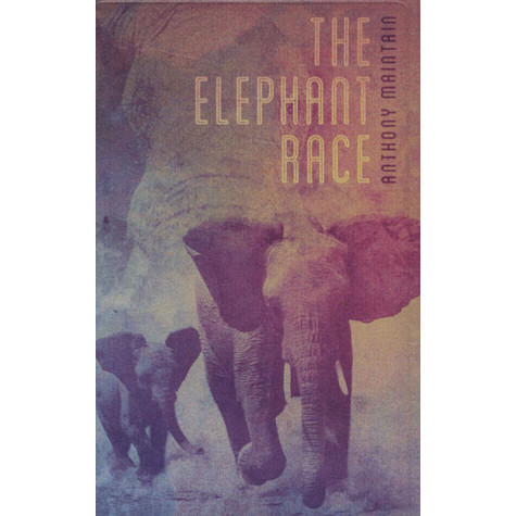 Anthony Maintain - The Elephant Race