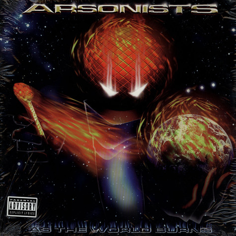Arsonists, The - As The World Burns