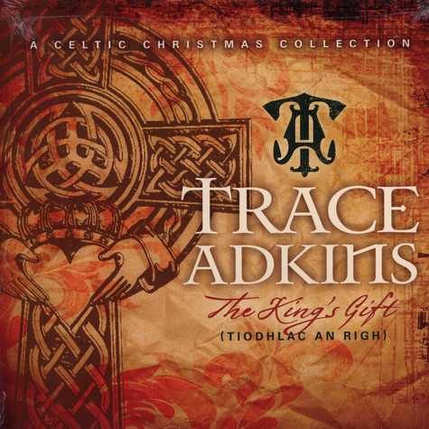 Trace Adkins - King's Gift