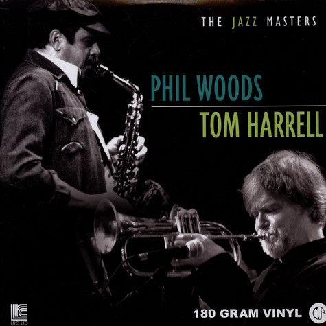 Phil Woods & Tom Harrell - The Jazz Masters
