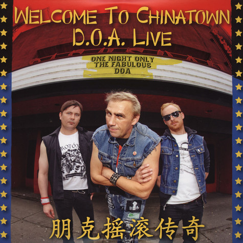 D.O.A. - Welcome To Chinatown: Doa Live