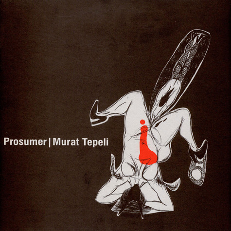 Prosumer & Murat Tepeli - What Makes You Go For It