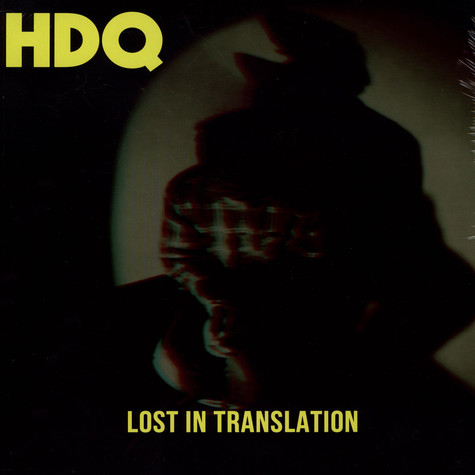 HDQ - Lost In Translation