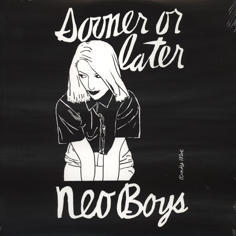 Neo Boys - Sooner Or Later
