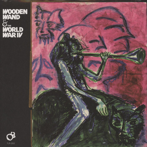Wooden Wand & The World War IV - Wooden Wand & The World War IV
