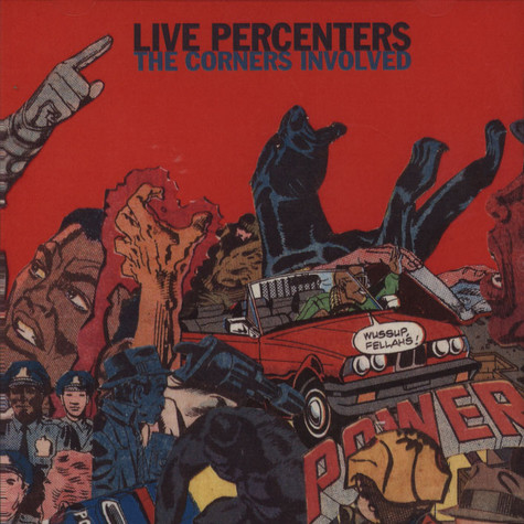 Live Percenters - The Corners Involved