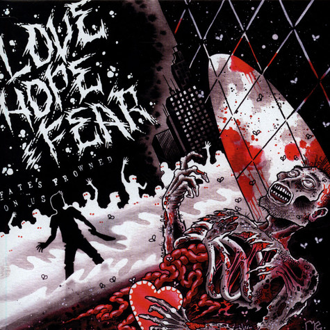 Love, Hope And Fear - Fate's Frowned On us