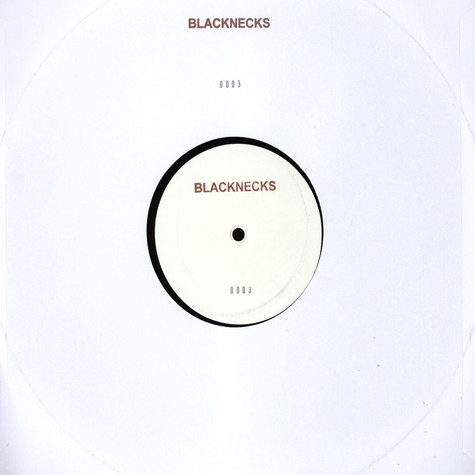 Blacknecks - BLACKNECKS003