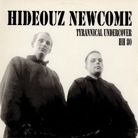 Hideouz Newcome - Tyrannical Undercover HH 80