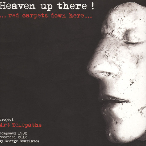 Art Telepaths - Heaven Up There... Red Carpets Down Here