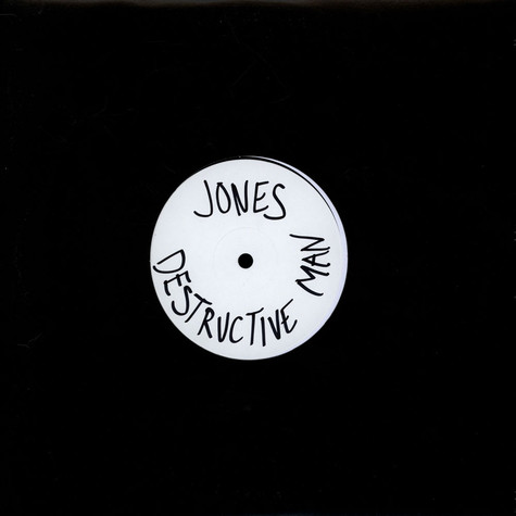 Jones - Destructive Man