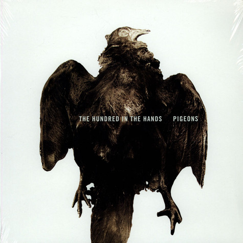 Hundred In The Hands, The - Pigeons